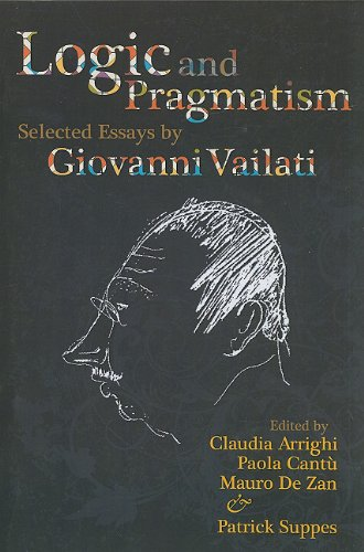 9781575865904: Logic and Pragmatism: Selected Essays by Giovanni Vailati (Lecture Notes)