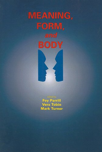 9781575865942: Meaning, Form, and Body