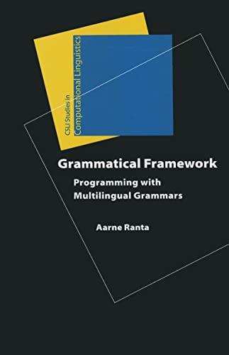 9781575866260: Grammatical Framework: Programming with Multilingual Grammars (Studies in Computational Linguistics)
