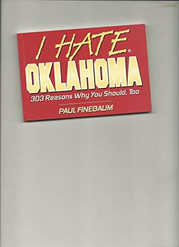 9781575870298: I Hate Oklahoma (I Hate series)