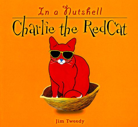 9781575871110: Charlie the RedCat in a Nutshell