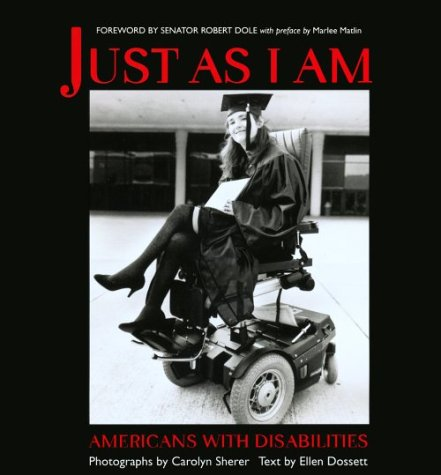 9781575871141: Just As I Am: Americans with Disabilities