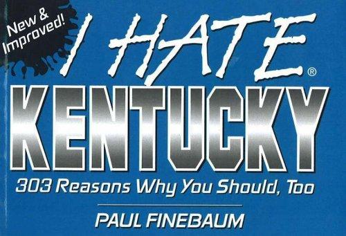 9781575871233: I Hate Kentucky (I Hate series)