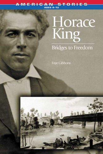 9781575872063: Horace King: Bridges to Freedom