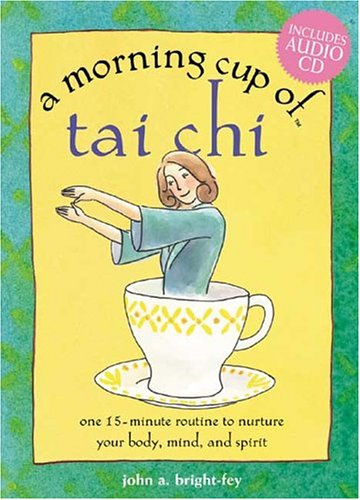 9781575872209: A Morning Cup of Tai Chi (The Morning Cup series)
