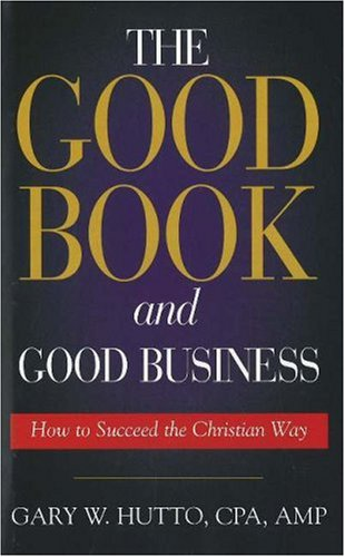 9781575872582: The Good Book and Good Business