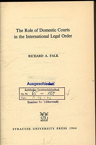 9781575883588: The Role of Domestic Courts in the International Legal Order