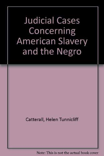 9781575884110: Judicial Cases Concerning American Slavery and the Negro ( 5 vol. set )