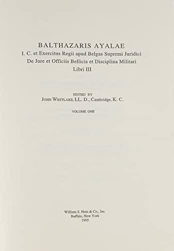 I.C.et Exercitus Regii Apud Belgas Supremi Juridici: Balthazar;Ayalae, Balthazaris; Westlake,