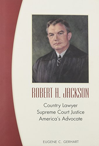 9781575887739: Robert H. Jackson: Country Lawyer, Supreme Court Justice, America's Advocate