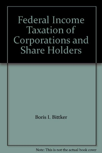 9781575888996: Federal Income Taxation of Corporations and Share Holders