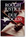 Rough Justice to Due Process: The District Courts of Massachusetts, 1869-2004: Jerome S. Berg