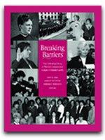 9781575897196: Breaking Barriers: The Unfinished Story of Women Lawyers and Judges in Massachusetts