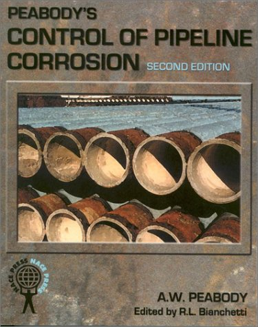 9781575900926: Peabody's Control of Pipeline Corrosion (2nd Edition)