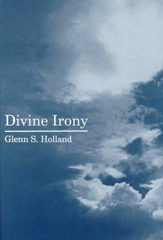 Divine Irony: Glenn Stanfield Holland