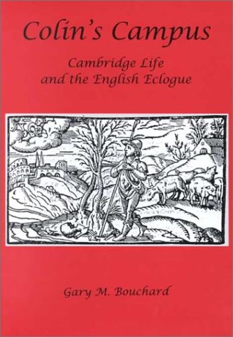 9781575910444: Colin's Campus: Cambridge Life and the English Eclogue