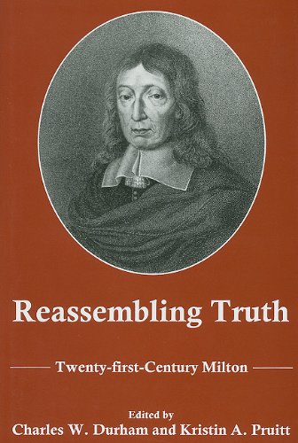 9781575910628: Reassembling Truth: Twenty-First Century Milton