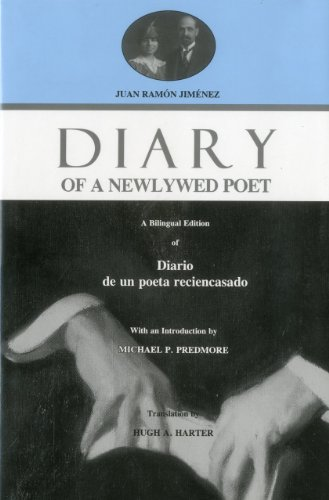 9781575910741: Diary of a Newlywed Poet: A Bilingual Edition of Diario de Un Poeta Reciencasado