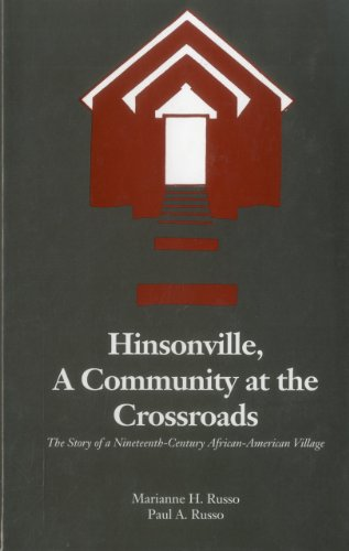Hinsonville, A Community At The Crossroads: The Story of a Nineteenth-Century African-American ...