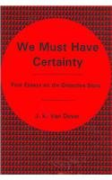 9781575910918: We Must Have Certainty: Four Essays On The Detective Story