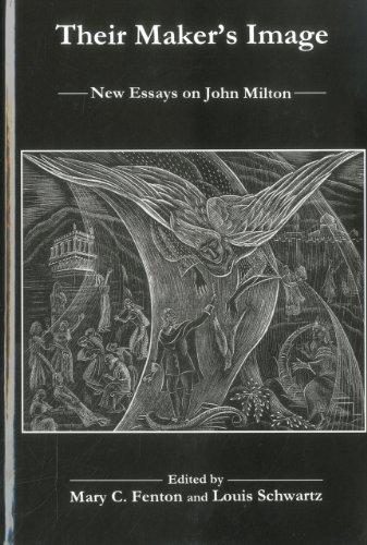 Their Maker s Image: New Essays on John Milton (Hardback)