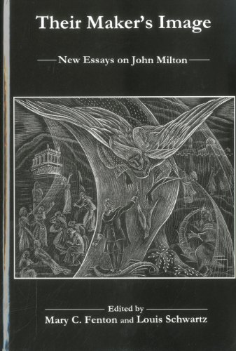 9781575911526: Their Maker's Image: New Essays on John Milton