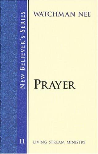 9781575939674: New Believer's Series: Prayer