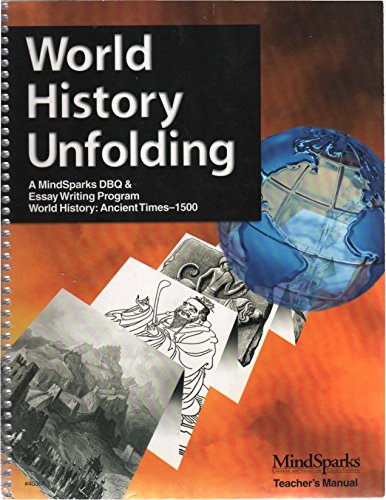 9781575960982: World History Unfolding World History Ancient Times to 1500 Mindsparks