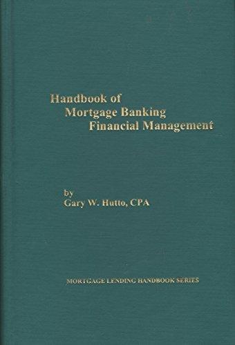 9781575990637: Handbook of Mortgage Banking Financial Management