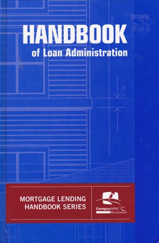 Handbook of Loan Administration: Mortgage Bankers Association of America