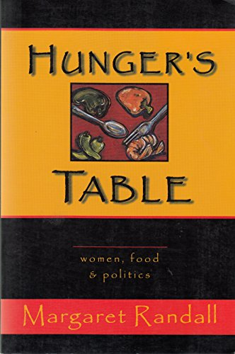9781576010006: Hunger's Table: Women, Food and Politics