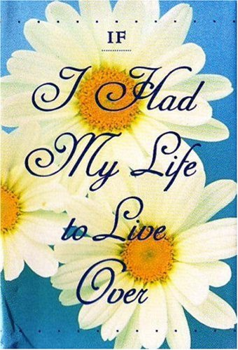 If I Had My Life to Live Over - Petite (1576010317) by Sandra Martz