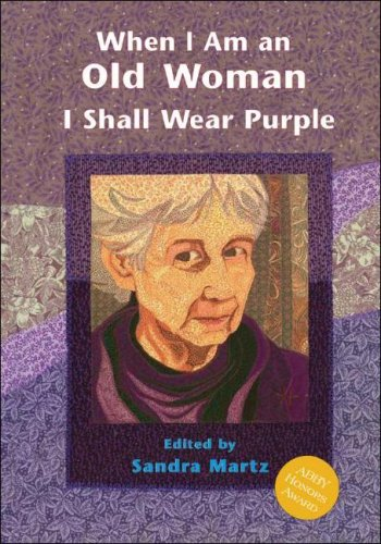 9781576010778: When I Am An Old Woman I Shall Wear Purple