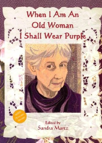 9781576010785: When I Am An Old Woman I Shall Wear Purple