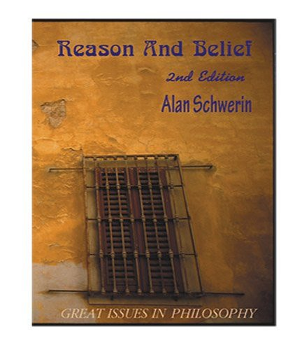 9781576040867: Reason and Belief: Great Issues in Philosophy