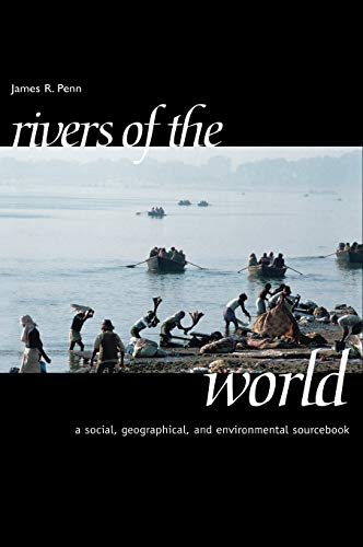 9781576070420: Rivers of the World: A Social, Geographical, and Environmental Sourcebook