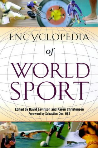 9781576070499: Encyclopedia of World Sport: From Ancient Times to the Present