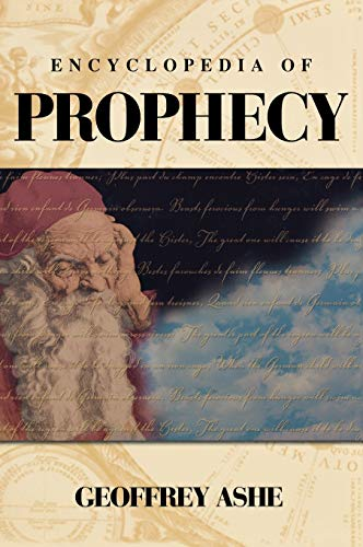 9781576070796: Encyclopedia of Prophecy