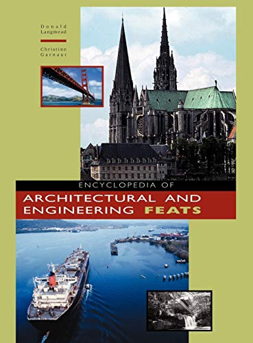 9781576071120: Encyclopedia of Architectural and Engineering Feats