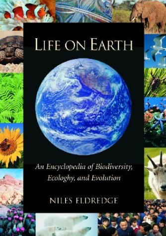9781576072868: Life on Earth: An Encyclopedia of Biodiversity, Ecology, and Evolution: Life on Earth [2 volumes]: An Encyclopedia of Biodiversity, Ecology, and Evolution