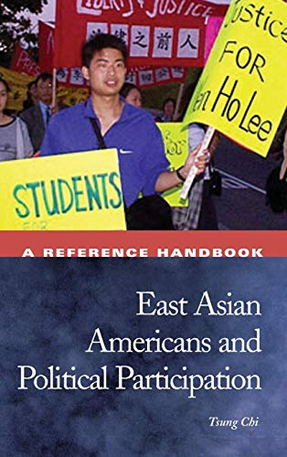 9781576072905: East Asian Americans And Political Participation: A Reference Handbook