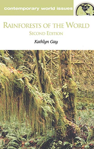 9781576074244: Rainforests of the World, Second Edition: A Reference Handbook