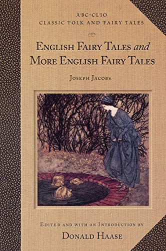 English Fairy Tales and More English Fairy: Editor-Donald Haase