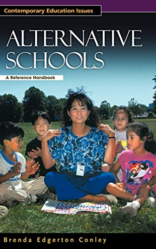 9781576074404: Alternative Schools: A Reference Handbook (Contemporary Education Issues)