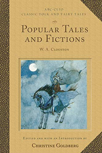 Popular Tales and Fictions: Their Migrations and Transformations ( ABC-Clio Classic Folk and Fairy ...