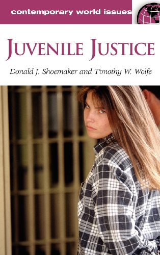 Juvenile Justice: A Reference Handbook (Contemporary World Issues): Shoemaker, Donald J., Wolfe, ...