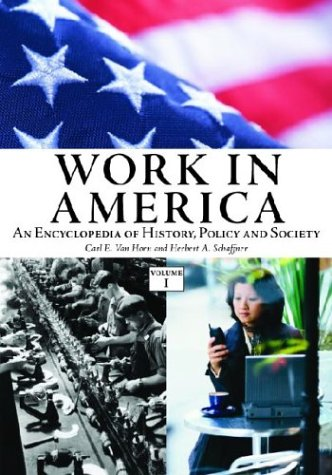 9781576076767: Work in America [2 Volumes]: An Encyclopedia of History, Policy, and Society