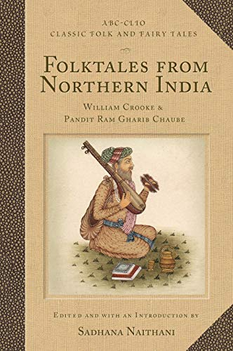 9781576076989: Folktales from Northern India (ABC-CLIO Classic Folk & Fairy Tales) (Classic Folk and Fairy Tales)