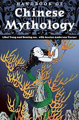 9781576078068: Handbook of Chinese Mythology (World Mythology)