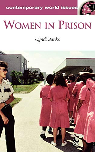 Women in Prison: A Reference Handbook: Cyndi Banks